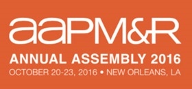 AAPM&R (American Academy of Physical Medicine and Rehabilitation) Annual Assembly