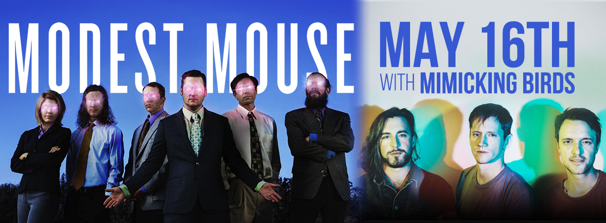 Modest Mouse with Mimicking Birds